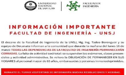 La Facultad de Ingenieria de la UNSJ estará cerrada durante la mañana del lunes 16 de marzo de 2020