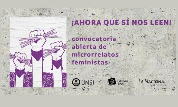 Convocatoria Microrrelatos Feministas: ¡Ahora que sí nos leen!