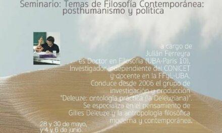 Seminario: Filosofía Contemporánea Política y Posthumanismo