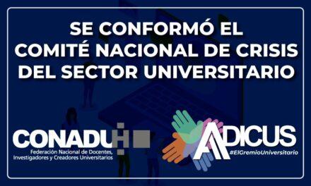 ADICUS: Se conformó el Comité Nacional De Crisis del Sector Universitario